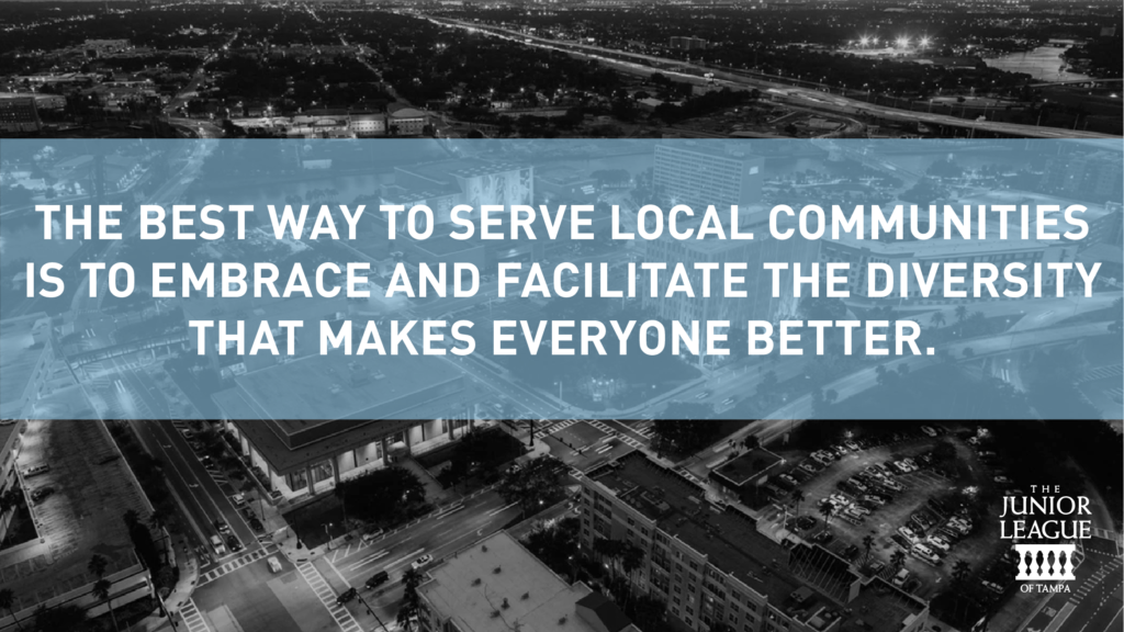 The best way to serve local communities is to embrace and facilitate the diversity that makes everyone better.