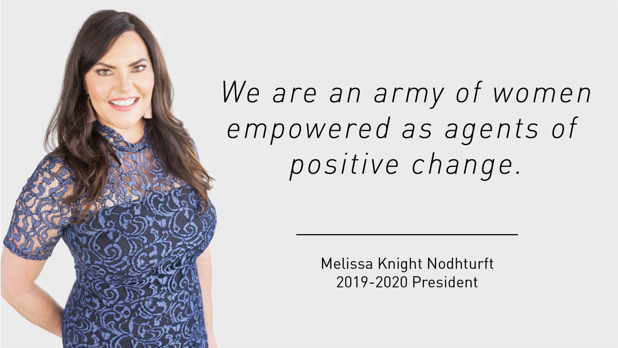 We are an army of women empowered as agents of positive change. Melissa Knight Nodhturft for The Junior League of Tampa's 1926 Blog.