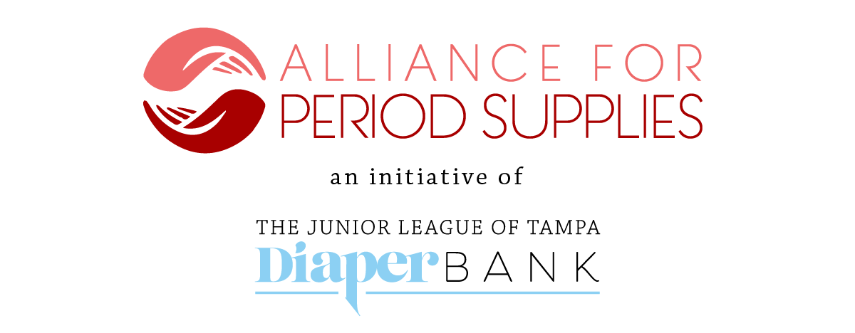 Alliance for Period Supplies an initiative of The Junior League of Tampa Diaper Bank