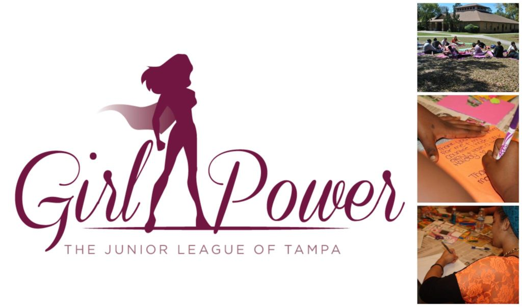 Girl Power!, The Junior League of Tampa