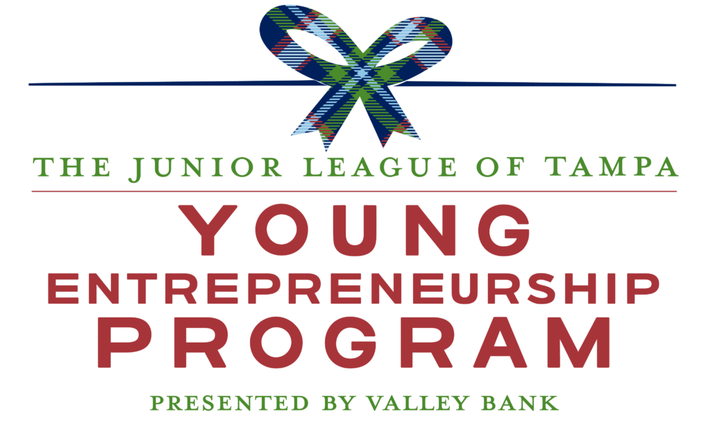 The Junior League of Tampa Young Entrepreneurship Program Presented by Valley Bank