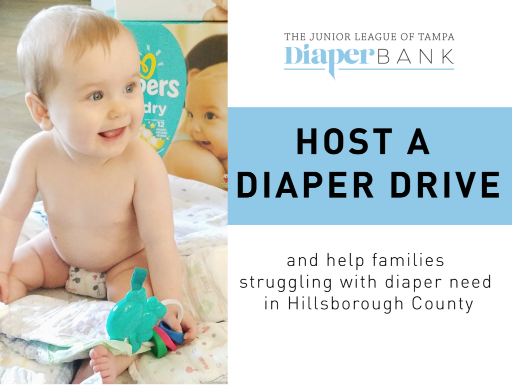 Host a Diaper Drive for The Junior League of Tampa Diaper Bank