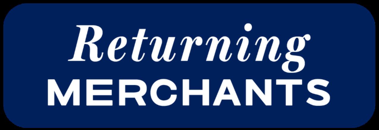 Returning Merchants